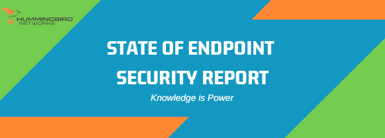 State of Endpoint Security Report